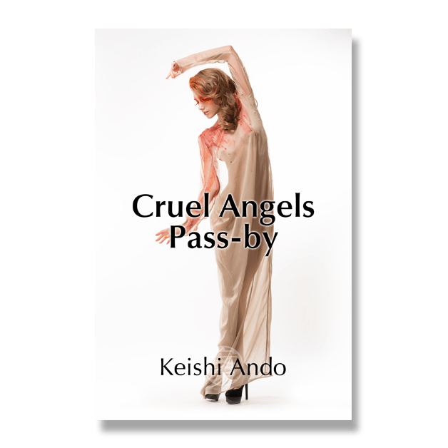 Cruel Angels Pass-by