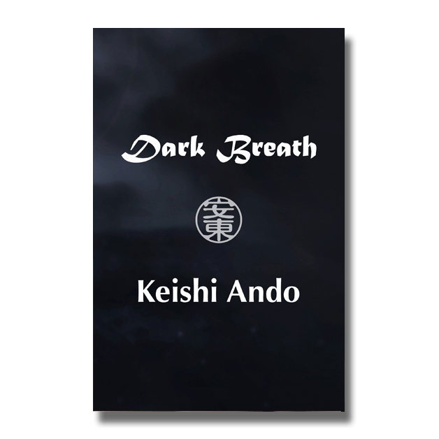 Dark Breath: Poetry by Keishi Ando