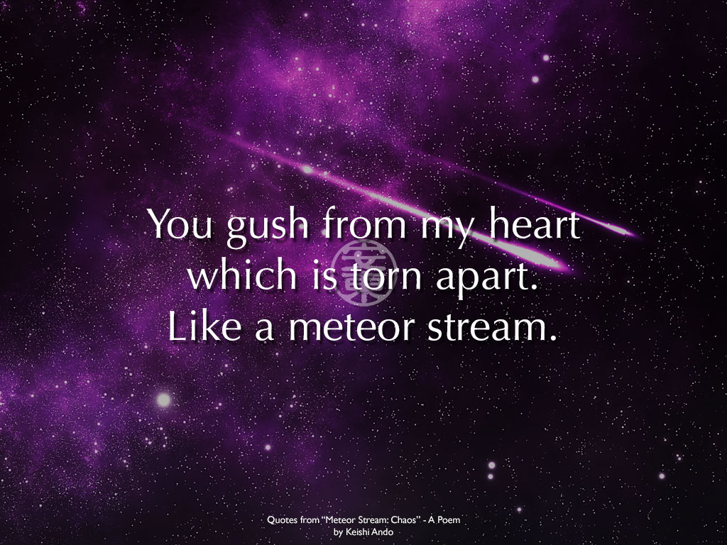 "Quotes from ""Meteor Stream: Chaos"" - A Poem"