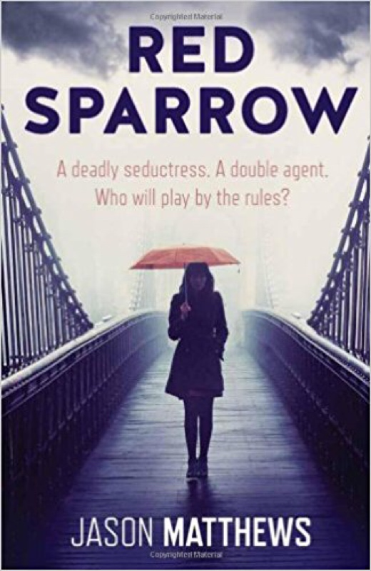 Book Review: Red Sparrow by Jason Matthews