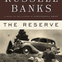 The Reserve by Russell Banks