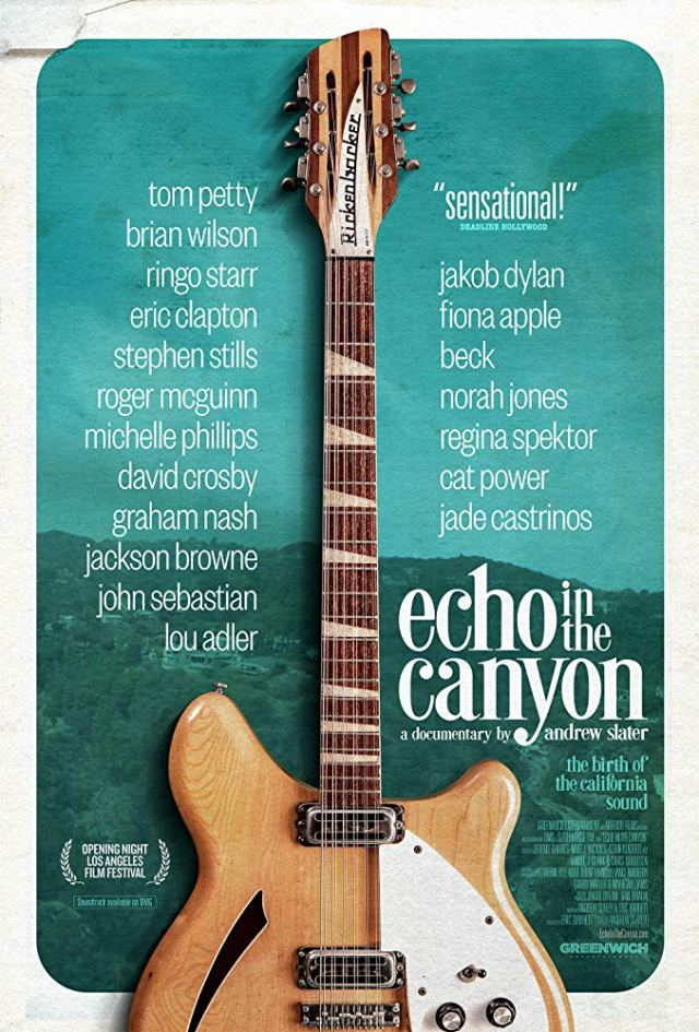 Echo in the Canyon – Low-Key Film, High-Key Tunes