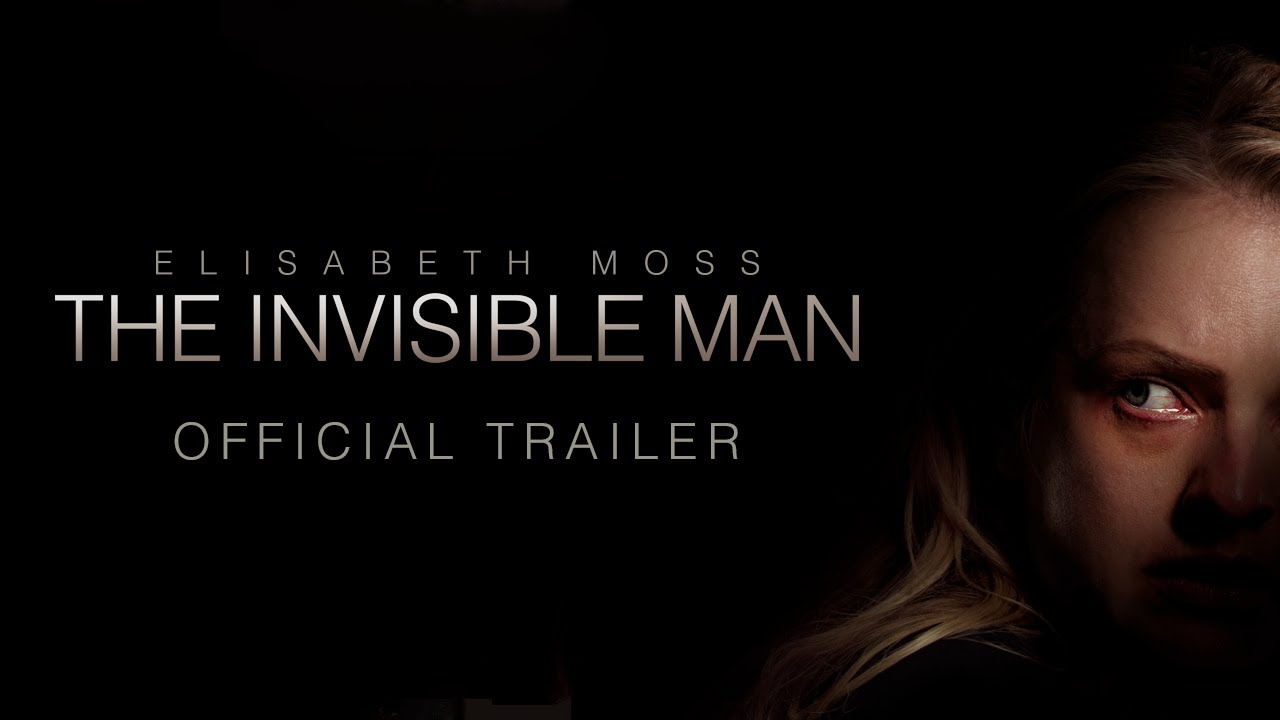 The Invisible Man Official Trailer