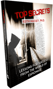 Top Secrets: Lesson for Success from the World of Espionage