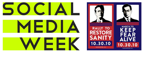 Social Media Week | Rally to Restore Sanity and-or Fear