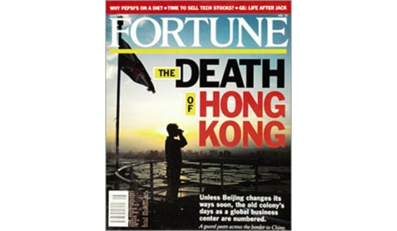 The June 1995 Fortune Magazine cover story proclaimed the 'Death of Hong Kong.'