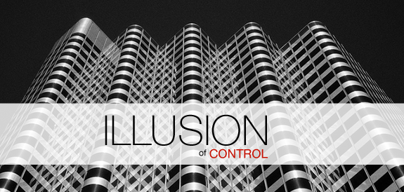 Your Sales Culture is Killing You – Part 6 (The Illusion of Control)