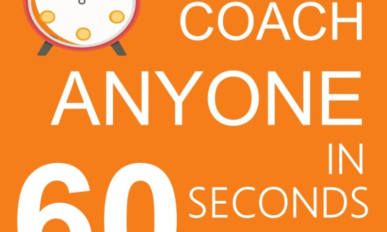 How to Coach Any Manager or Salesperson in 60 Seconds – Free Download