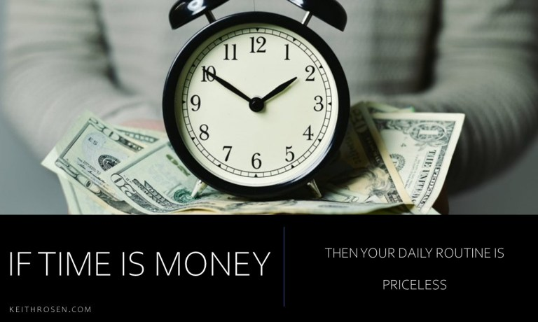 If TIME is MONEY Then Your Daily ROUTINE Is Priceless. How to WIN the Race Against Time
