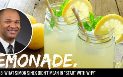 """What Simon Sinek Didn't Mean In """"Start With Why"""""""