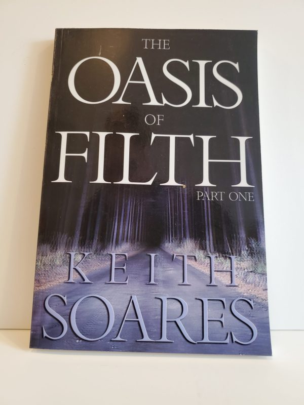 The Oasis of Filth - Part One (paperback)