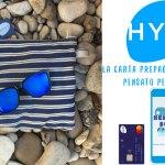HYPE: La carta prepagata (e il conto) pensata per i giovani (con Tutorial)