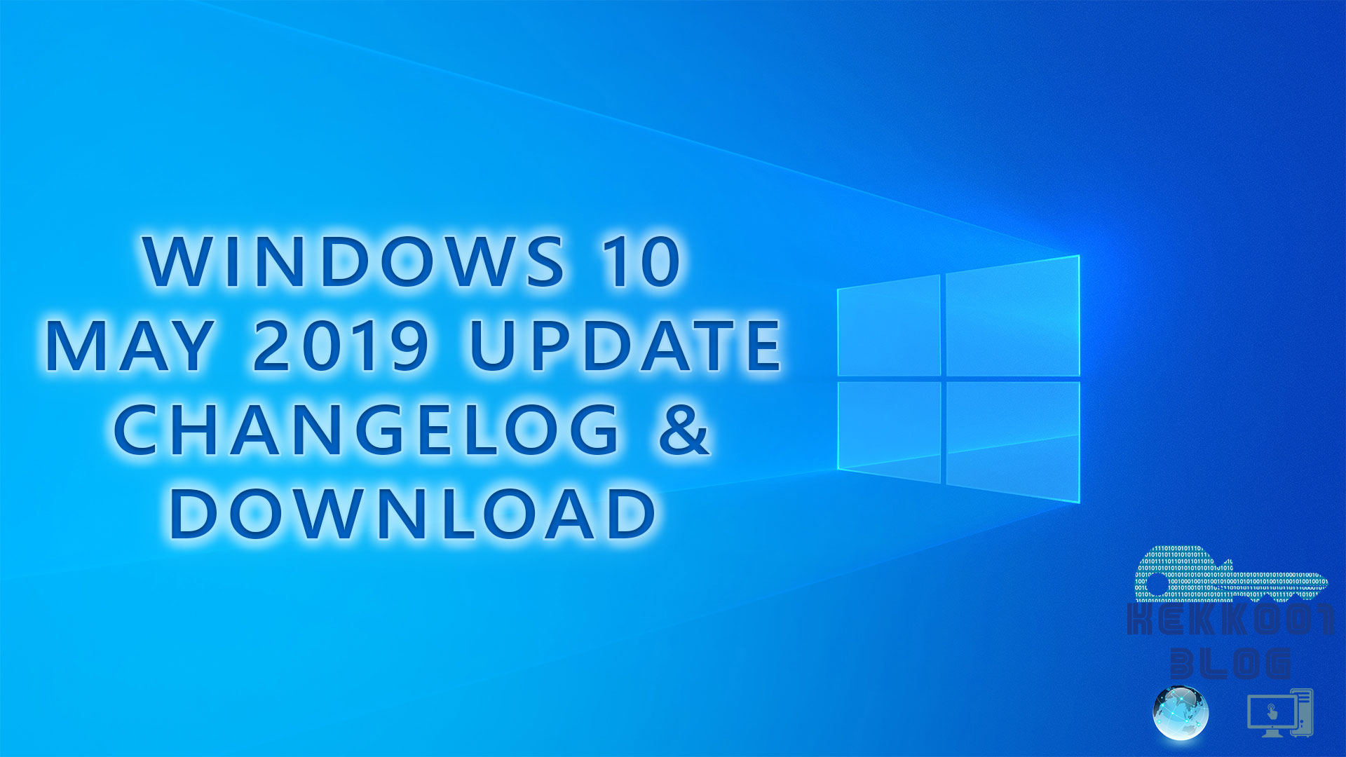 Windows 10 May 2019 Update | Changelog e RTM Download