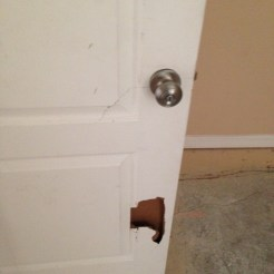 Door busted in.