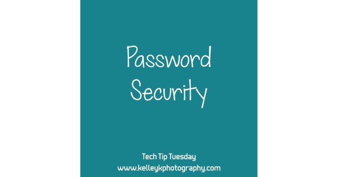 Tech Tip: Password Security