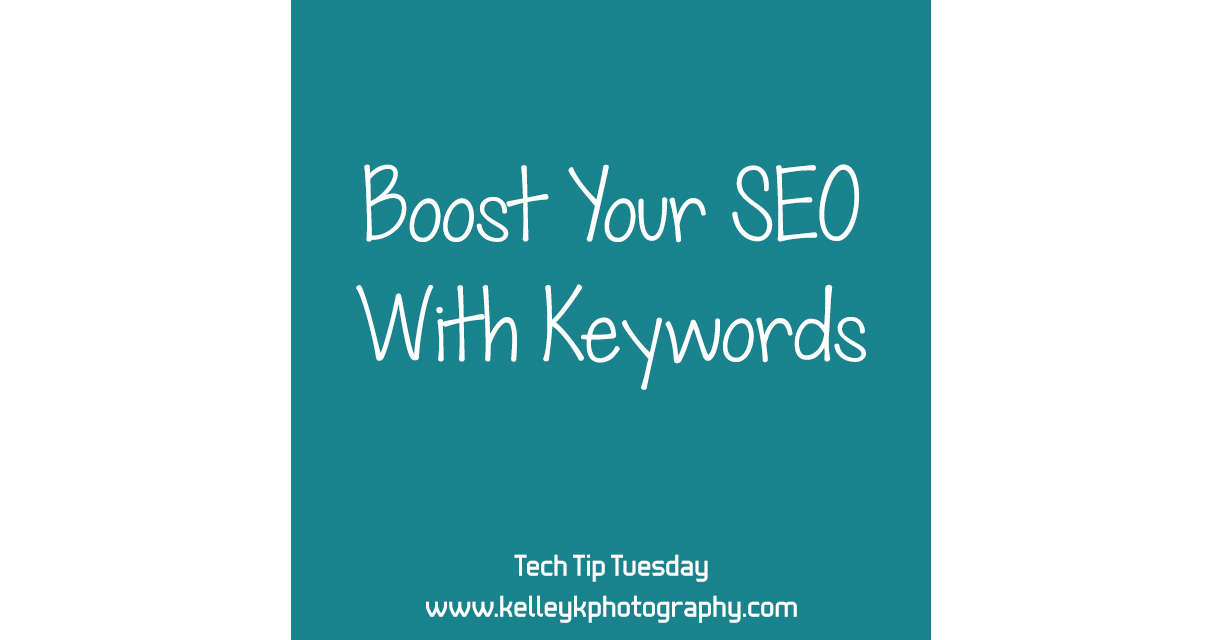 Tech Tip: Boost Your SEO With Keywords
