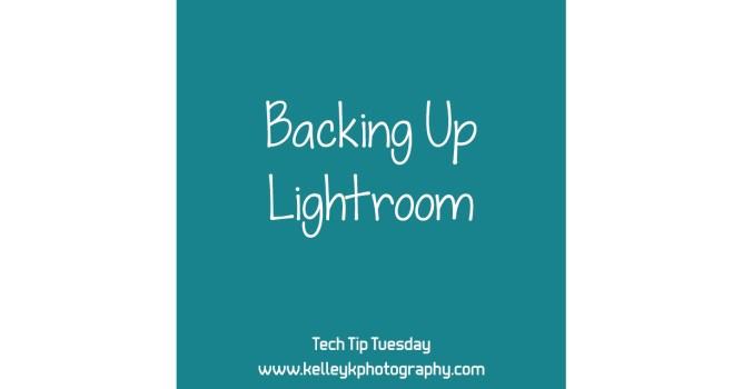 Tech Tip: Backing Up Lightroom
