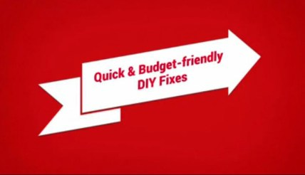 Quick and Budget Friendly DIY Fixes