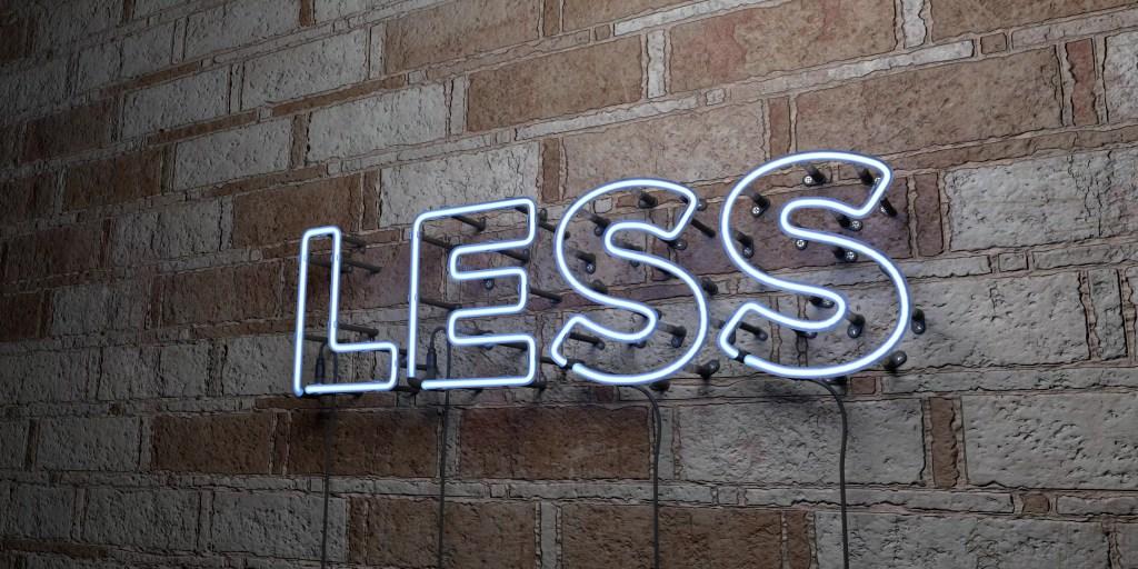 Choosing less