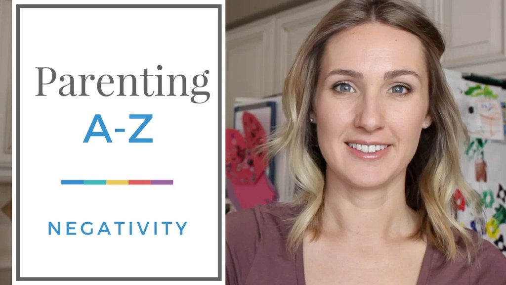 How to Deal with Your Kid's Negative Attitude | Parenting A to Z