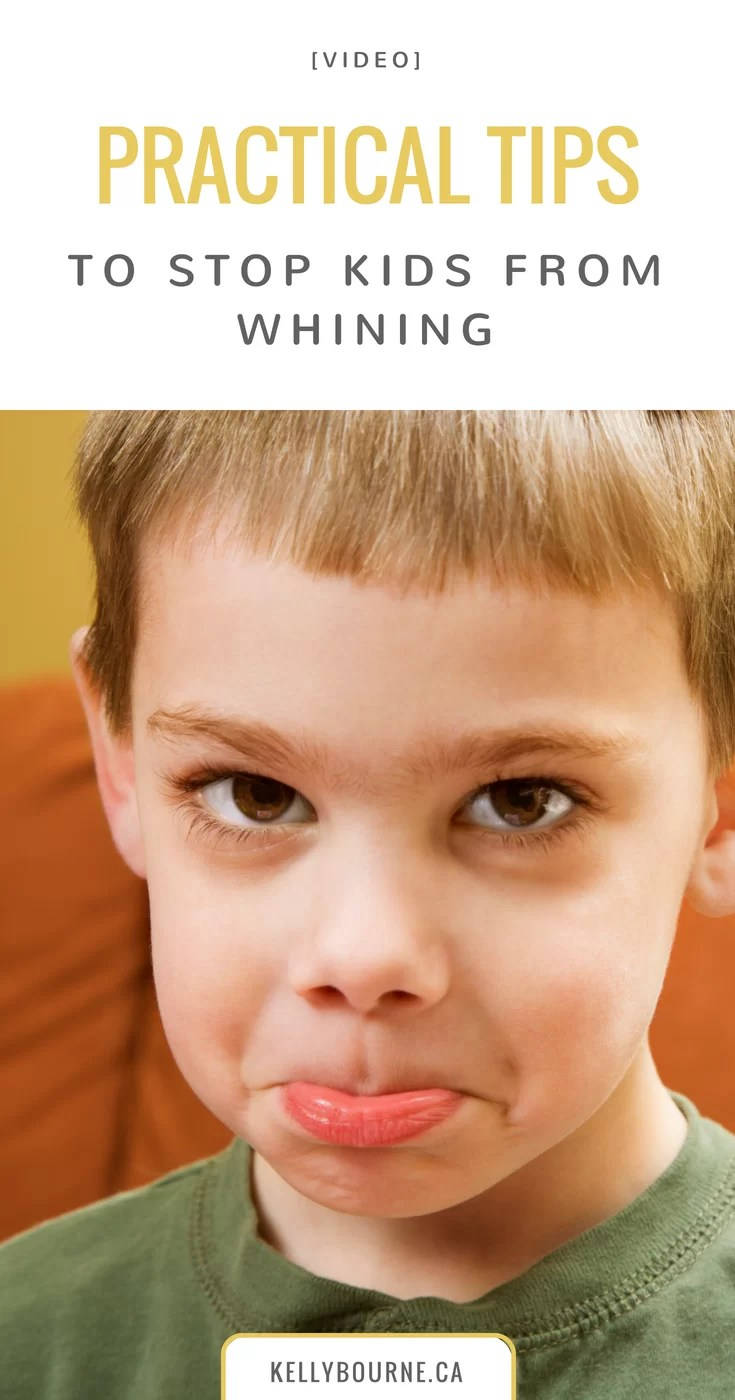 [VIDEO] Practical Tips to Stop Kids from Whining | Loads of practical tools for whining, including how to deal in-the-moment, as well as 3 proactive steps you can take from preventing it happening in the first place!