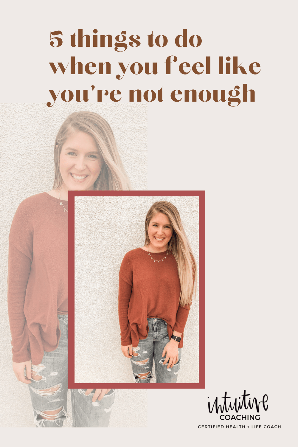 5 things to do when you feel like your'e not enough
