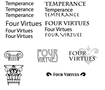 I experimented with different typefaces for the names of my products. I also experimented with different logos for Four Virtues.