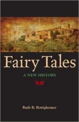 Fairy Tales a New History