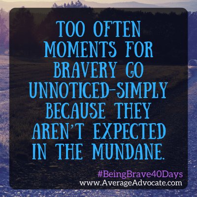 What Being Brave Looks Like: The LBD.Project and Bravery in the Mundane