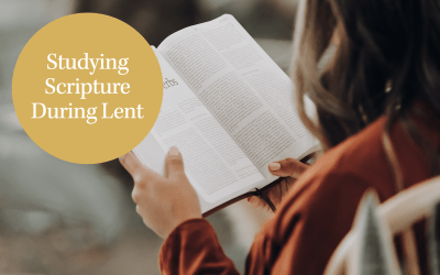 Studying Scripture During Lent