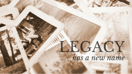 Legacy Has a New Name in Business