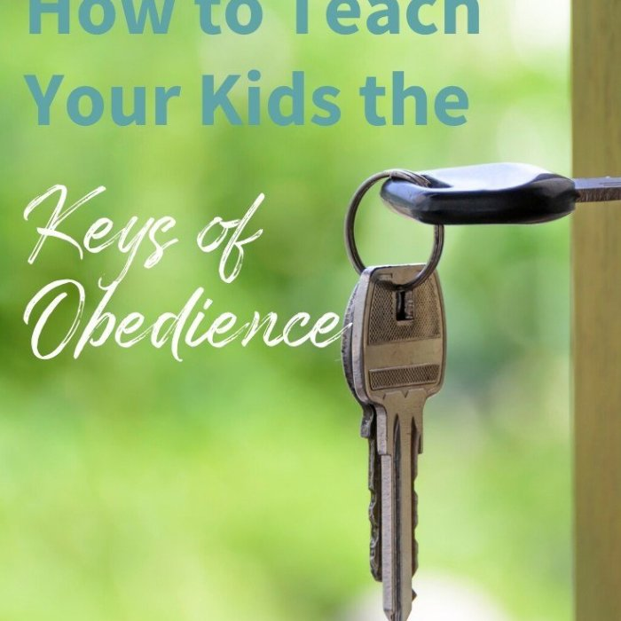 How to Teach Your Kids the Keys of Obedience