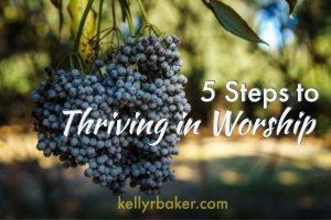 5 steps to thriving in worship | devotional | Eradicate hindrances within our control so God can be glorified in our worship | corporate worship | distractions while worshipping at church