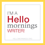 HelloMornings writer