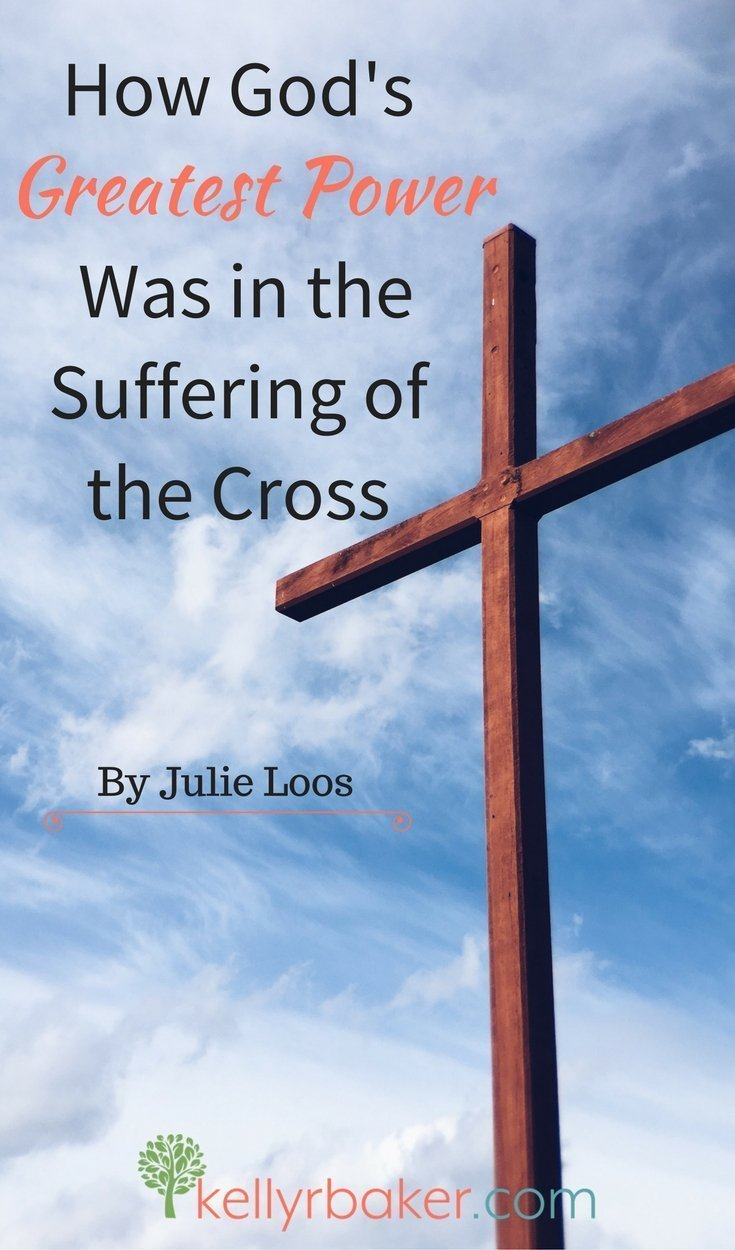 Because of His great love, He embraced the cross laying down His power. Guest post by Julie Loos for the Power of God series.