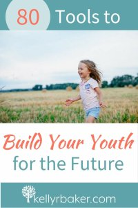 Tools to Build Your Youth for the Future