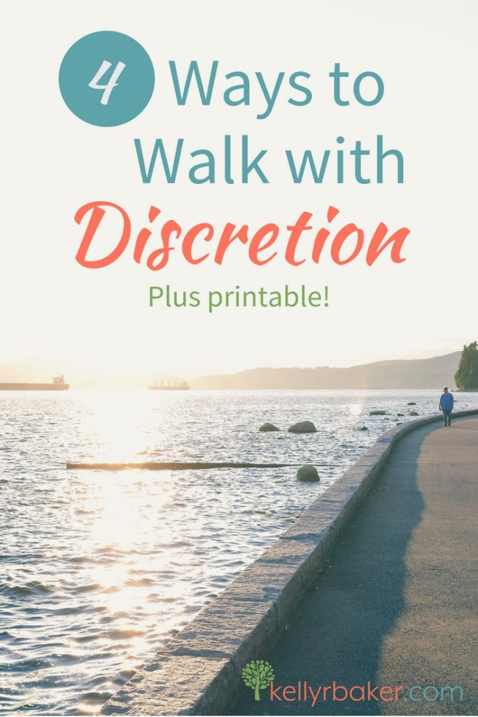 Guarding what you let in as well as what you let out will help you practice walking with discretion. Learn four specific ways to walk with discretion.