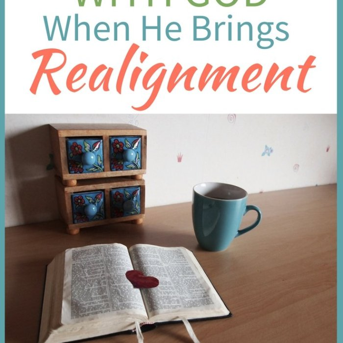 How to Shift with God When He Brings Realignment