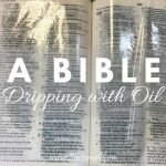 A Bible Dripping with Oil by Leah Lesesne on 14 Miracles of God in Our Everyday Lives (a Roundup) kellyrbaker.com #miracles