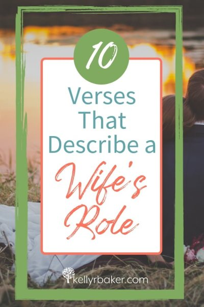 Here are 10 verses that define the wife's role. God has given the wife some directions and wisdom concerning this delicate relationship. #thrivinginchrist #wife #marriage #role #husband #relationships #biblicaltruth #spiritualgrowth #Valentinesday