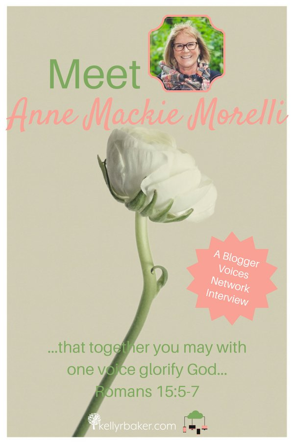 We hope you enjoy getting to know Anne Mackie Morelli on this Blogger Voices Network member interview! #BloggerVoicesNetwork #BVNetworkParty #ThrivingInChrist #TheStonesCall #interview #blogger #wisdom #spiritualgrowth #Christian #blog