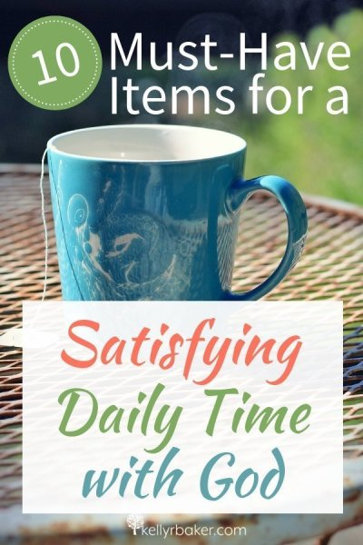 Having a Daily Time with God is the foundation to thriving in Christ in every area. What makes it even more satisfying are these 10 must-have items. #ThrivingInChrist #DailyTime #godtime #quiettime #devotional #bible #God #spiritualgrowth