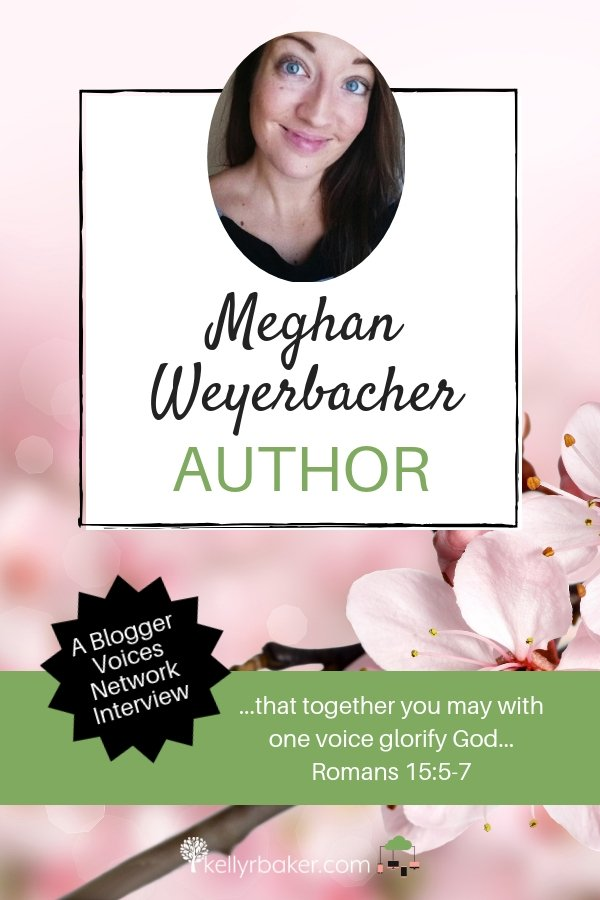 We're thrilled to be interviewing Blogger Voices Network Member Meghan Weyerbacher! She is a new author with a newly released romance novel! Read about her and her book right here. #BloggerVoicesNetwork #ThrivingInChrist #thebloggingwriter #interview #blogger #wisdom #spiritualgrowth #Christian #blog #novel #romance #writer
