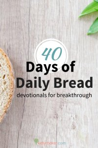 Need consistency with having a Daily Time with God? Need a breakthrough in your spiritual walk? 40 Days of Daily Bread are devotionals for BREAKTHROUGH! #ThrivinginChrist #DailyTime #dailytimewithGod #spiritualgrowth #devotionals #biblestudy #breakthrough #dailybread #godtime #quiettime #biblicaltruth #testimony