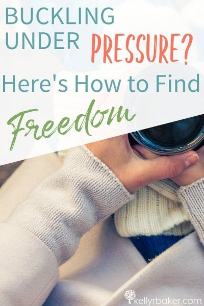 Are you driven by your pressures? Not the healthy kind but unrealistic expectations? They keep us captive. Here's how to find freedom.