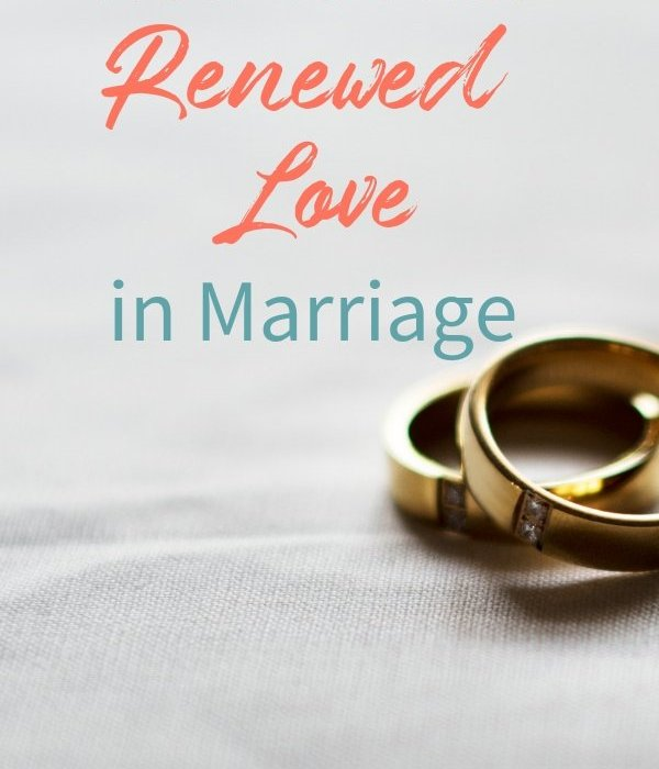 Do you need to find renewed love in your marriage? I'm sharing a few keys you may not have considered to help you discover a spark again. #ThrivingInChrist #marriage #relationships #spiritualgrowth #thrive #biblicaltruth #husband #wife #marriagerelationship #renewedlove #love