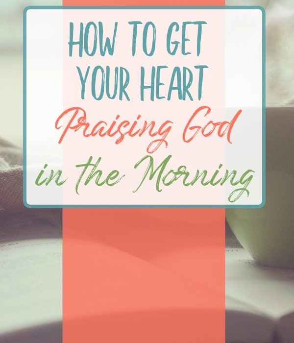 Sometimes the first thing that comes to mind when you wake up are problems. Here's how to get your heart praising God in the morning instead. #ThrivingInChrist #DailyTime #biblicaltruth #praise #God #morning #freedom #verses #spiritualgrowth