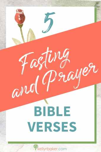Pin this post with the title 5 Fasting and Prayer Bible Verses.