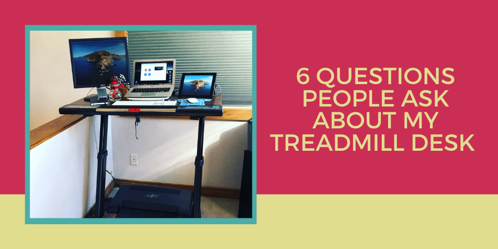 What you need to know about working on a treadmill desk