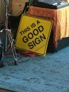 The artist had this sign propped up... I thought it was funny!